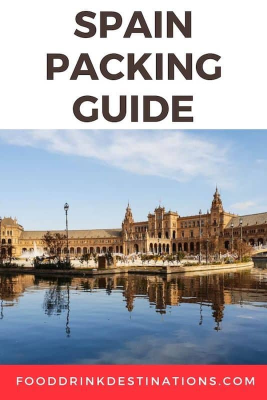 Spain Packing List - What To Pack For Spain