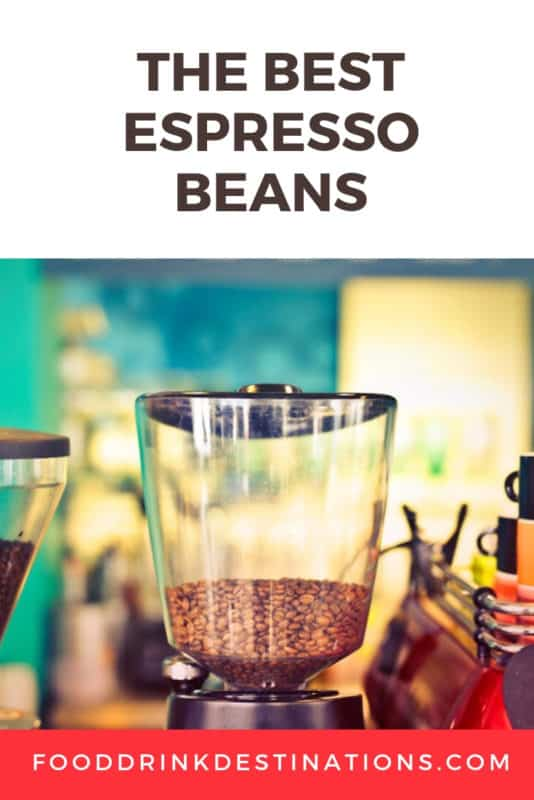 The Best Espresso Beans - Reviews