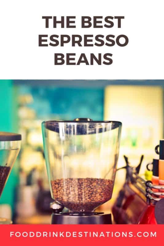 The Best Espresso Beans - Reviews