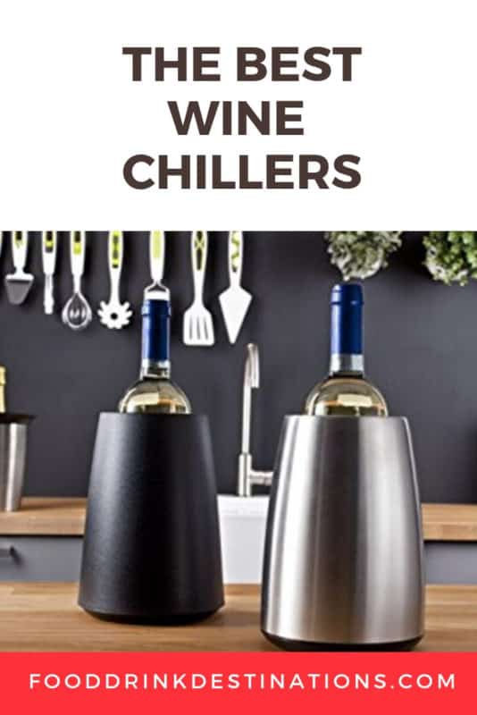 The Best Single Bottle Wine Chillers