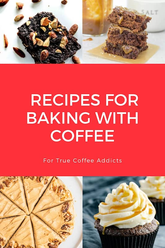 The Best Recipes For Baking With Coffee