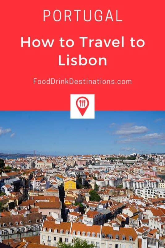 How To Travel To Lisbon