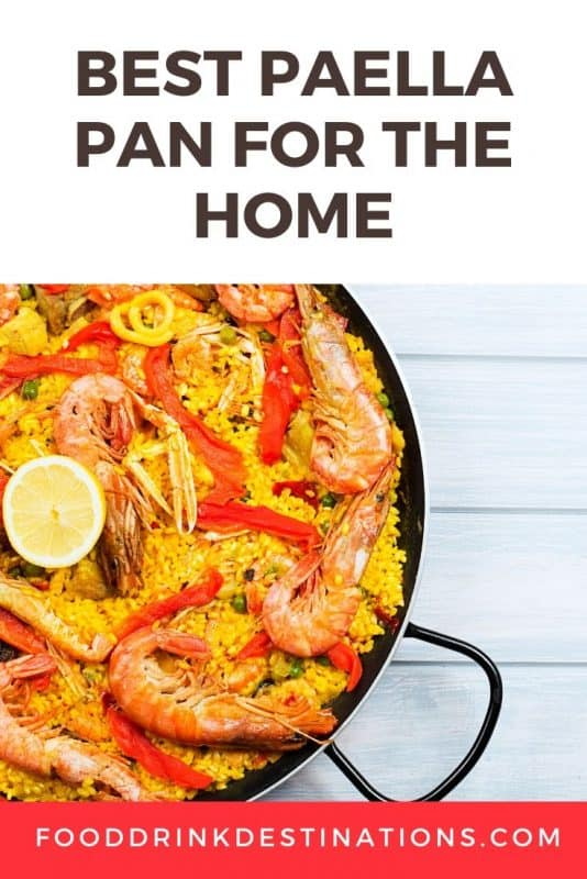 The Best Paella Pan For The Home