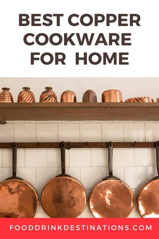 The Best Copper Cookware For The Home